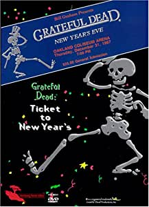 The Grateful Dead - Ticket to New Year's