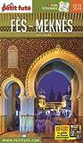 Guide Fès - Meknès 2018-2019 Petit Futé