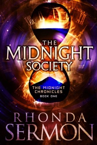 The Midnight Society (The Midnight Chronicles) (Volume 1)