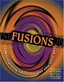 Fusions : Integrating Values in Higher Education, Govoni, Jane M. and Spoto, Mary T., 0757512968
