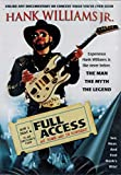 Hank Williams, Jr.: Full Access - At Home and In Concert