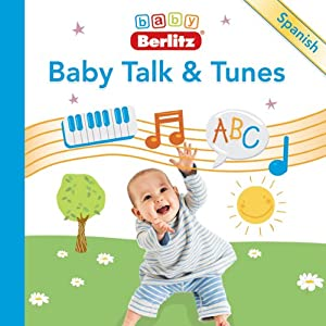 Baby Talk & Tunes Spanish Audiobook