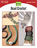 Bead Crochet, Kalmbach Publishing Co. Staff, 0890244480