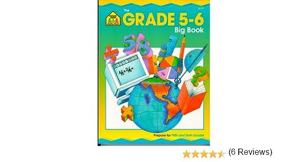 The Grade 5-6 Big Book: School Zone Publishing Company Staff ...