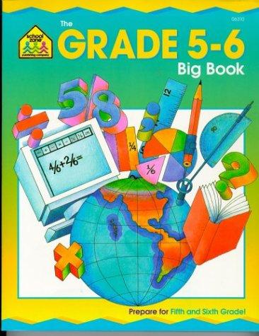 The Grade 5-6 Big Book