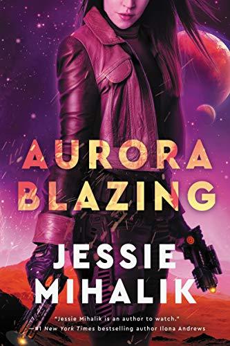 Aurora Blazing: A Novel (The Consortium Rebellion Book 2)