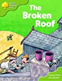 Oxford Reading Tree: Stages 6-7: Storybooks (Magic Key): The Broken Roof