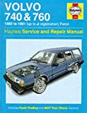 Volvo 740 and 760 (Petrol) 1982-91 Service and Repair Manual (Haynes Service and Repair Manuals)