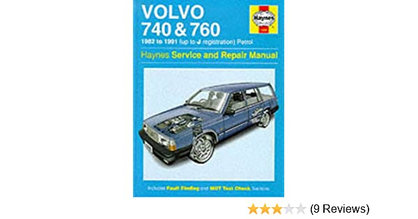 Volvo 740 and 760 (Petrol) 1982-91 Service and Repair Manual