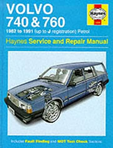 volvo 740 and 760 petrol 1982 91 service and repair manual haynes rh amazon com 1990 Volvo 740 1989 Volvo 740 Parts