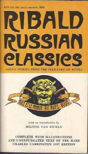 Ribald Russian Classics:Adult Stories From The Folk-Lore Of Russia