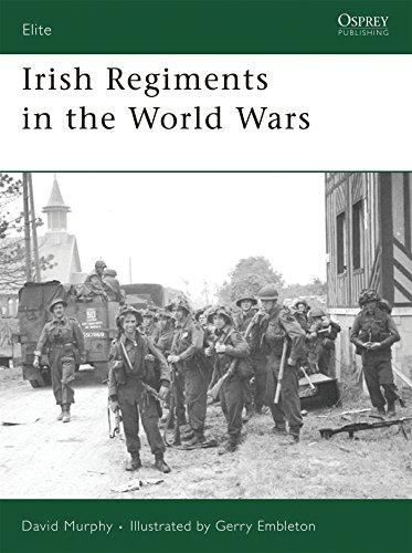 Irish Regiments in the World Wars (Elite) (Best Regiment In The British Army)