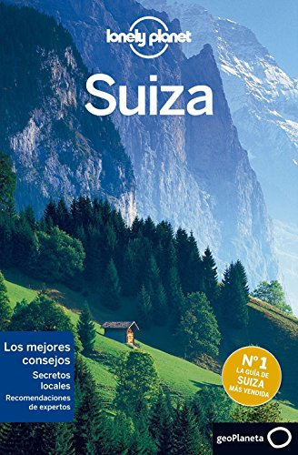 Suiza 2 (Lonely Planet-Guías de país) (Spanish Edition) by [