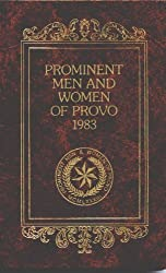 Prominent men and women of Provo, 1983