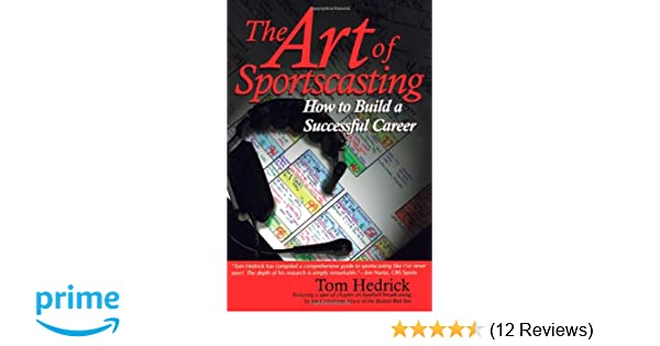 the art of sportscasting how to build a successful career