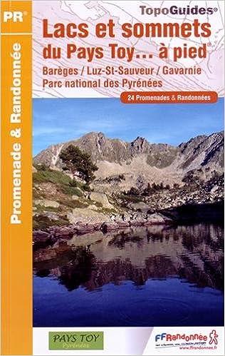 Téléchargement de livres Google epub Lacs et sommets du pays Toy... à pied : 24 promenades & randonnées 2751407846 FB2