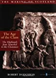 img - for Age of the Clans (The making of Scotland) by Robert Dodgshon (2002-05-30) book / textbook / text book