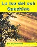 La Luz del Sol, Gail Saunders-Smith and Martin Luis Guzman Ferrer, 0736823107