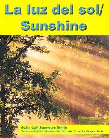 La luz del sol/Sunshine (Weather - Bilingual) (Multilingual Edition) by Brand: Capstone Press