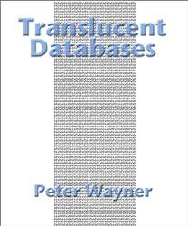 Translucent Databases