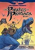 The Pirates of Pangaea: Book 1 (The Phoenix Presents)