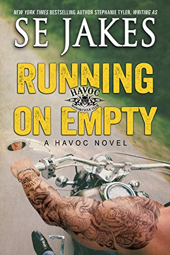Havoc Motorcycle - Running on Empty (Havoc Motorcycle Club Book 3)