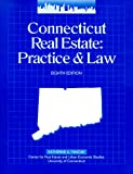 Connecticut Real Estate: Practice & Law