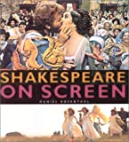 Shakespeare on Screen, Daniel Rosenthal, 0600601153