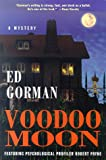 Voodoo Moon, Edward Gorman, 0312242719