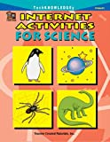 Internet Activities for Science, Alain Chirinian, 1576904091