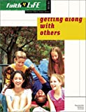 Getting along with Others, Mike Nappa, 0764424688