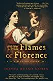 The Flames of Florence: A Da Vinci's Disciples Novel