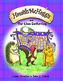 Hamish McHaggis and the Clan Gathering