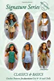 Signature Series CLASSICS and BASICS: Crochet Patterns for 18 inch ALL American Girl Dolls B&W, Jeannine M. Holper, 0557024455