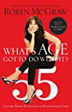 What's Age Got to Do with It?, Robin McGraw, 1400202159