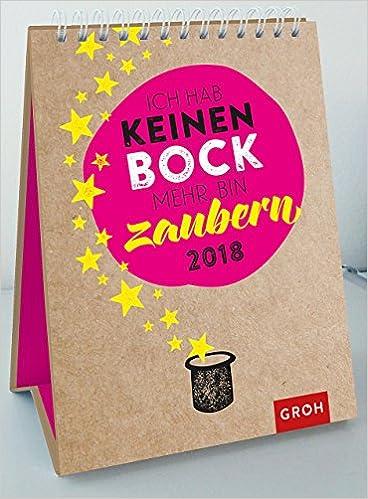 Ich Hab Keinen Bock Mehr Bin Zaubern 2018 Wochenkalender