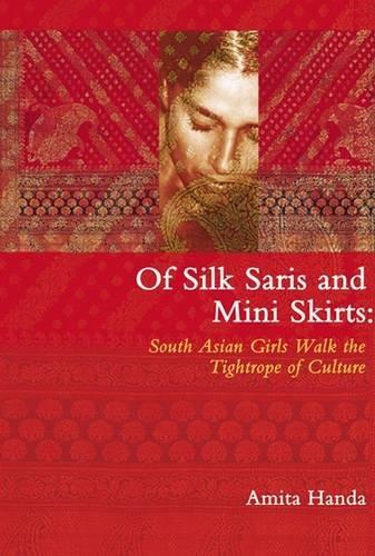 Of Silk Saris & Mini-Skirts South Asian