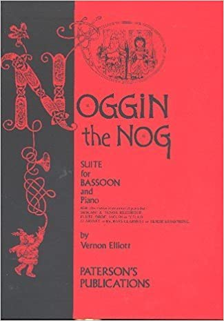 Noggin the Nog - Suite for Bassoon & Piano (with alternative