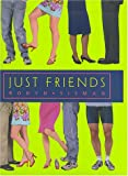 Just Friends, Robyn Sisman, 0345442288