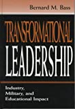 A New Paradigm of Leadership : An Inquiry into Transformational Leadership, Bass, Bernard M., 0805826963