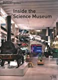 Front cover for the book Inside the Science Museum by Louise Wilson