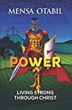 img - for Power: Living Strong Through Christ book / textbook / text book