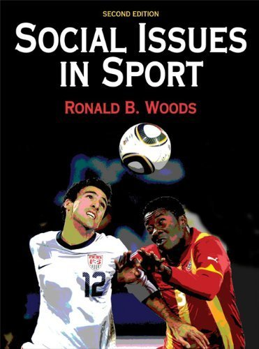 Social Issues In Sport - 2nd Edition 2nd edition by Woods, Ron (2011) Hardcover