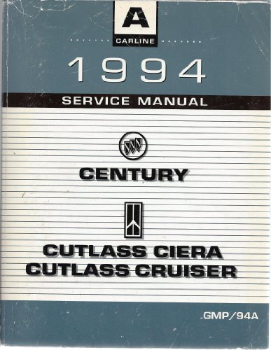 - 1994 Century Cutlass Ciera Cutlass Cruiser Service Manual