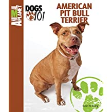 American Pit Bull Terrier (Animal Planet® Dogs 101)