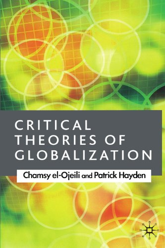 Critical Theories of Globalization: An Introduction