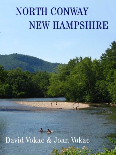 North Conway, New Hamphire: Travel Guide to the Best Restaurants, Attractions and Lodgings in One of America's 100 Great Towns