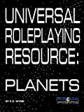 Universal Roleplaying Resource: Planets