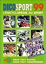 DICOSPORT 99. : L'encyclopédie du sport par Failliot
