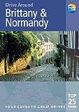 Brittany and Normandy (Drive Around) (Drive Around)
